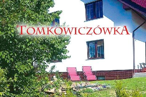 Pokoje Gościnne Tomkowiczówka
